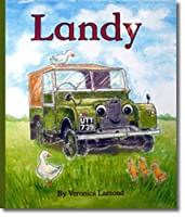 Landy: 1st book in the Landy and Friends series