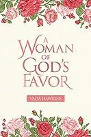 A Woman of God's Favor