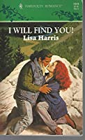 I Will Find You (Harlequin Romance)