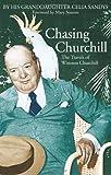 Chasing Churchill: Travels with Winston Churchill