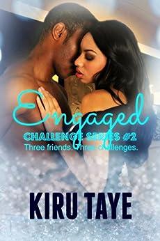 Engaged (Challenge series Book 2) by [Taye, Kiru]