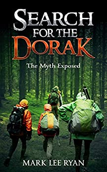 Search for the Dorak: The Myth Exposed by [Ryan, Mark Lee]