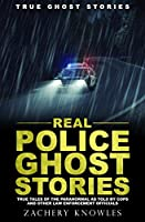 True Ghost Stories: Real Police Ghost Stories