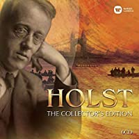 Gustav Holst: The Collector's Edition (2012-06-19)
