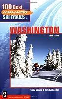 100 Best Cross Country Ski Trails in Washington