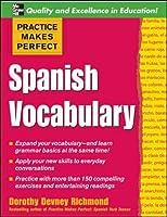 Practice Makes Perfect: Spanish Vocabulary (Practice Makes Perfect Series)