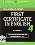 Cambridge First Certificate in English 4 for Updated Exam Self-study Pack (Student's Book with answers and Audio CDs (2)): Official Examination Papers from University of Cambridge ESOL Examinations (FCE Practice Tests)