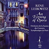 Opera: An Evening by RENE LEIBOWITZ (1994-06-23)