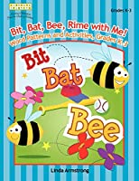 Bit, Bat, Bee, Rime with Me! Word Patterns and Activities, Grades K-3 (Linworth Learning)