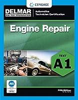 ASE Test Preparation: Engine Repair (A1) (Automobile Certification Series)