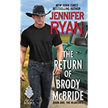 The Return of Brody McBride: Book One: The McBrides