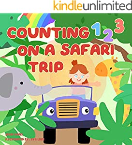 Counting 123 on a safari trip: Beginner books for toddlers (My first counting Book 1) (English Edition)