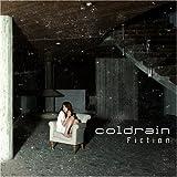 Fiction / coldrain