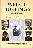 Welsh Hustings 1885-2004
