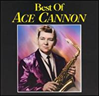 Best of Ace Cannon