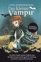 Der kleine Vampir: Der kleine Vampir und der raetselhafte Sarg, Der kleine Vampir und die grosse Verschwoerung, Der kleine Vampir und Graf Dracula