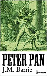 Peter Pan (Peter and Wendy): Annotated (English Edition)