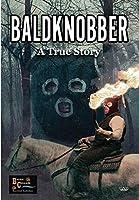 Baldknobbers [DVD]