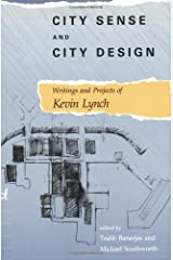 City Sense and City Design: Writings and Projects of Kevin Lynch (The MIT Press) ペーパーバック