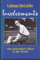 Involvements: One Journalist's Place in the World