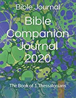 Bible Companion Journal 2020: The Book of 1 Thessalonians
