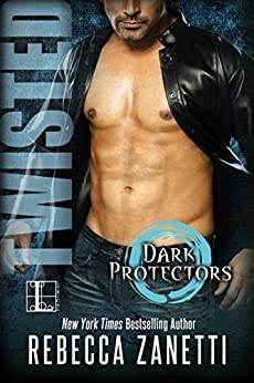 Twisted (Dark Protectors) by [Zanetti, Rebecca]