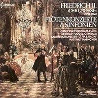 フリードリヒII:フルート協奏曲/シンフォニア (Friedrich II: Flotenkonzerte & Sinfonien)