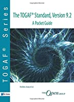 The TOGAF ® Standard, Version 9.2 - A Pocket Guide (TOGAF series)