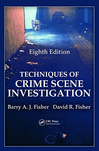 Download Techniques of Crime Scene Investigation (Forensic and Police Science) 1439810052