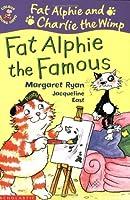 Fat Alphie the Famous (Colour Young Hippo: Fat Alphie & Charlie the Wimp)