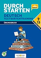 Durchstarten Deutsch Textsortentraining. Uebungsbuch: 9.-13. Schuljahr