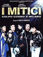 I Mitici - Colpo Gobbo A Milano [Italian Edition]