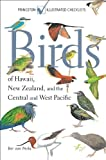 Birds of Hawaii, New Zealand, and the Central and West Pacific (Princeton Illustrated Checklists) 画像
