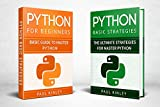 Python: 2 Books in 1: Python for Beginners and Python Advanced Strategies: Learn Python in 12 hours (Python Mastery, Object-Oriented Programming, Python) (English Edition)