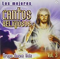 Vol. 3-Los Mejores Cantos Religiosos