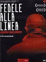 Fedele Alla Linea - Giovanni Lindo Ferretti [Italian Edition]