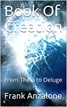 Book Of Creation: From Theia to Deluge (English Edition)