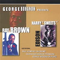 "A Tribute to Ray Brown and Harry ""Sweets"" Edison"