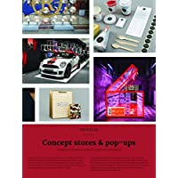 Concept Stores & Pop-ups: Integrated Brand Systems in Graphics and Space (Brandlife)