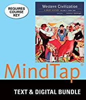 Western Civilization, Since 1500 + Lms Integrated for Mindtap History, 1 Term 6 Month Printed Access Card: A Brief History