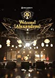 SPACE SHOWER TV presents Welcome! [Alexandros] [DVD] 画像