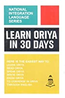 Learn Oriya in 30 Days (National Integration Language)