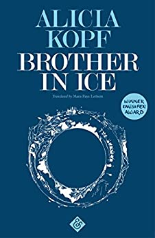 Brother in Ice by [Kopf, Alicia]