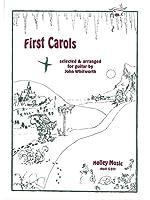 First Carols / ファースト・キャロルズ