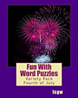 Fun With Word Puzzles: Variety Pack One - Fourth of July