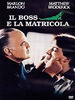 Il Boss E La Matricola [Italian Edition]