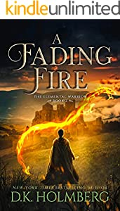 A Fading Fire (The Elemental Warrior Book 2) (English Edition)