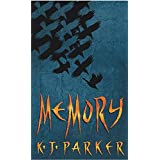 Memory: Book Three of the Scavenger Trilogy
