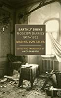 Earthly Signs: Moscow Diaries, 1917-1922 (New York Review Books Classics)