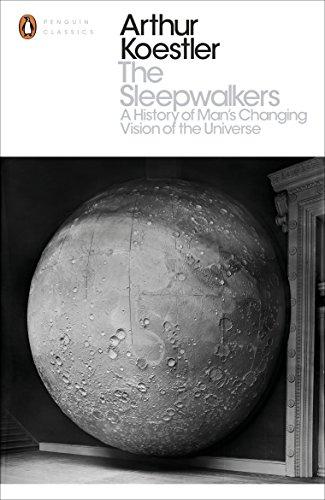 The Sleepwalkers: A History of Man